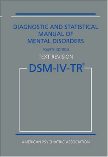 Diagnostic and Statistical Manual of Mental Disorders...