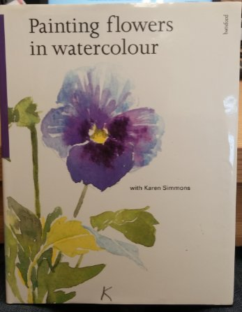 Painting Flowers in Watercolour with Karen Simmons