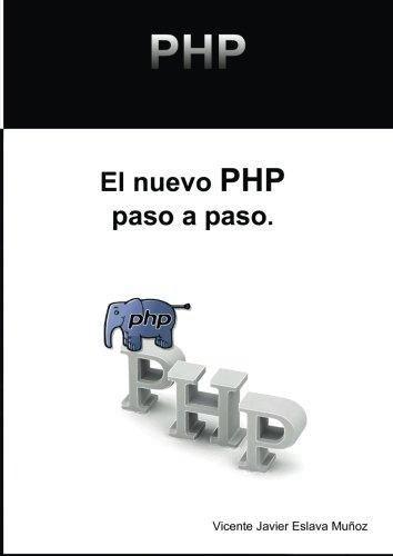 El nuevo PHP paso a paso  [Eslava Muñoz, Vicente Javier] (Tapa Blanda)