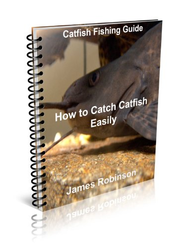 Catfish Fishing Guide : How to Catch Catfish Easily