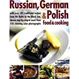 RUSSIAN,GERMAN AND POLISH FOOD AND COOKING
