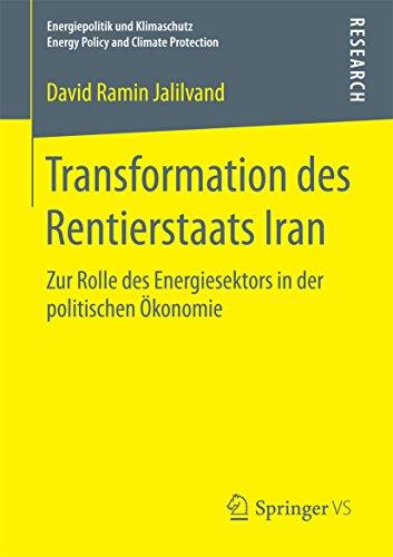 transformation-des-rentierstaats-iran-zur-rolle-des-energiesektors-in-der-politischen-okonomie-energ