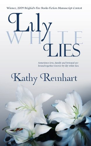 Lily White Lies by Kathy Reinhart