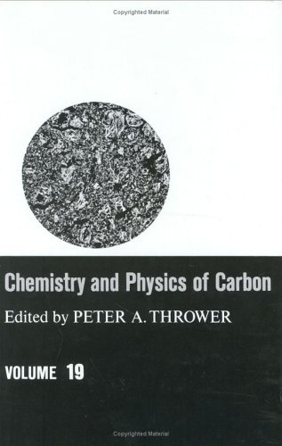 Chemistry And Physics Of Carbon, Volume 19