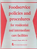 Food Service Policies and Procedures for Residential and Intermediate Care Facilities
