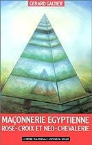 La Maçonnerie égyptienne, Rose Croix et néo-chevalerie