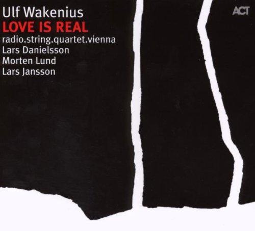Ulf Wakenius - Love Is Real - Zortam Music