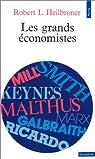 Les grandséconomistes par Heilbroner