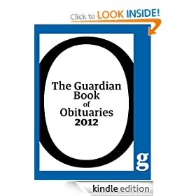 The Guardian Book of Obituaries 2012
