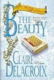 The Beauty (The Bride Quest) (0739414577) by Claire Delacroix