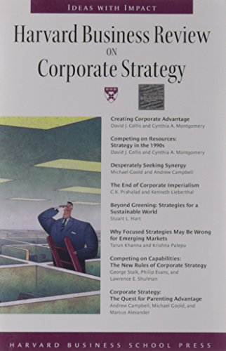 Harvard Business Review on Corporate Strategy (