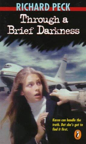 Through a Brief Darkness, Richard Peck