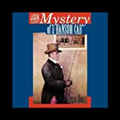 The Mystery of a Hansom Cab (Unabridged) | [Fergus Hume]