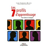 Les 7 profils d'apprentissagepar Jean-Fran�ois Michel