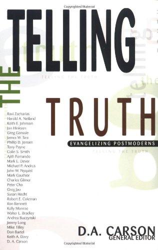 Telling the Truth: Evangelizing Postmoderns