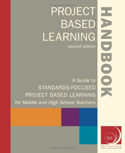 Project Based Learning Handbook: A Guide to...