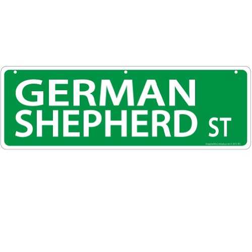 Imagine This German Shepherd Street Sign