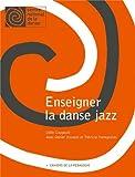 echange, troc Odile Cougoule, Daniel Housset, Patricia Karagozian - Enseigner la danse jazz