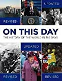 N a On This Day: The History of the World in 366 Days