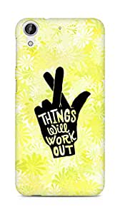 AMEZ things will work out Back Cover For HTC Desire 626 LTE