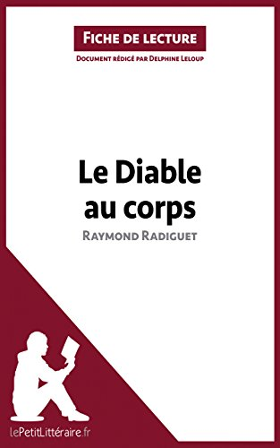 lePetitLitteraire.fr - Le diable au corps de Raymond Radiguet (Fiche de lecture)