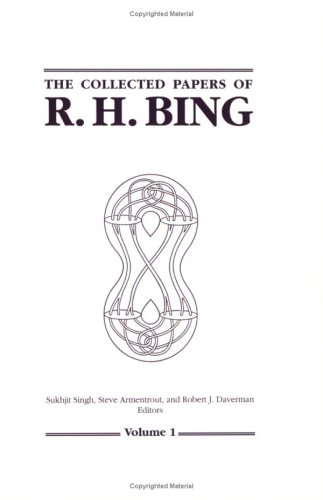 The Collected Papers Of R. H. Bing (Collected Works)