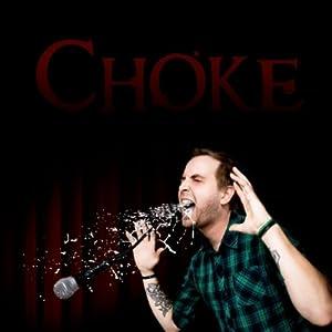 Unsung Zero - Choke (2010)