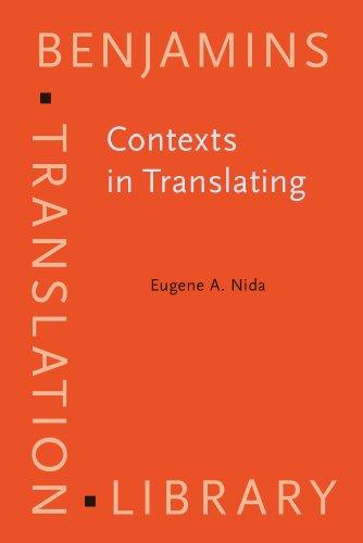 Contexts in Translating (Benjamins Translation Library)