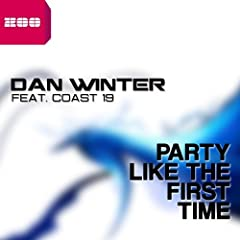 Party Like the First Time (feat. Coast 19) (Hands Up Extended Mix)