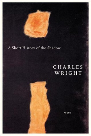 A Short History of the Shadow: Poems