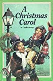 A Christmas carol in prose: Being a ghost story of Christmas (0385128169) by Charles Dickens