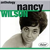 Anthology ~ Nancy Wilson (Jazz)