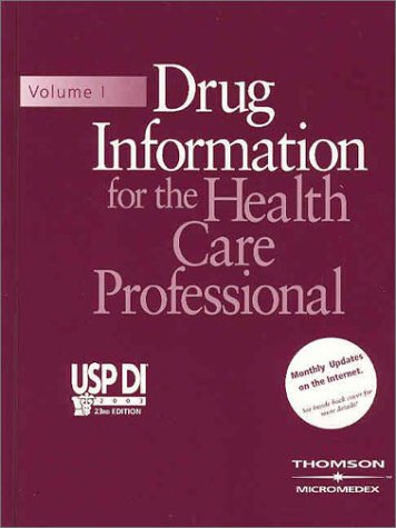 Drug Information for the Health Care Professional, Volume 1: Usp Di 2003 (Book with Passcode (USP DI: v.1 Drug Information for the Health Care Professional)