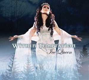 Within Temptation - Ice Queen (Limited Edition Digipak) - Zortam Music