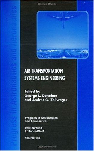 Air Transportation Systems Engineering (Progress in Astronautics and Aeronautics)