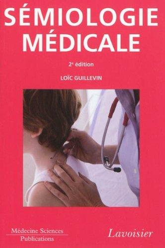 Télécharger Sémiologie médicale pdf de Loïc Guillevin, Collectif