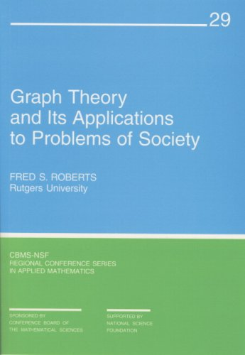 Graph Theory and Its Applications to Problems of Society CBMS-NSF Regional Conference Series in Applied Mathematics089871589X : image