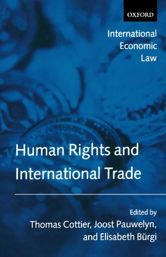 Human Rights and International Trade (International Economic Law)