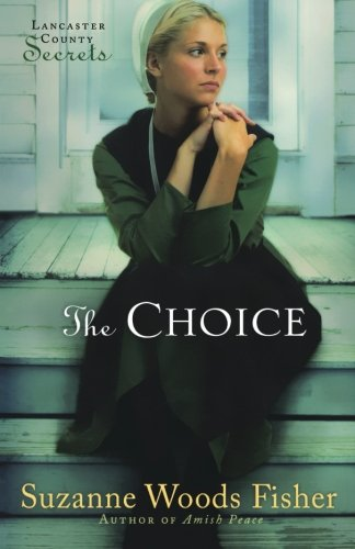 Image of The Choice (Lancaster County Secrets, Book 1)