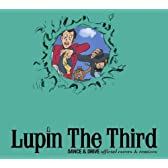 Lupin The Third DANCE&amp;DRIVE official covers&amp;remixes