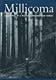 img - for The Millicoma: Biography of a Pacific Northwestern Forest by Arthur V. Smyth (2000-10-03) book / textbook / text book