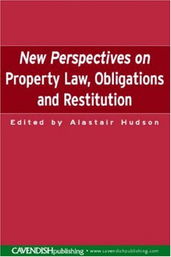 New Perspectives on Property Law: Obligations and Restitution