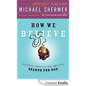 How We Believe: Science, Skepticism, and the Search for God