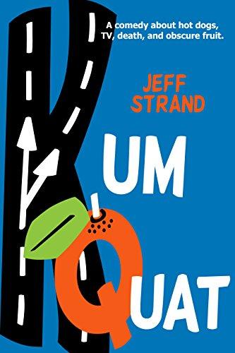 Kumquat by Jeff Strand ebook deal