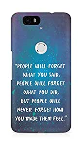AMEZ people will forget what you said did Back Cover For Huawei Nexus 6P