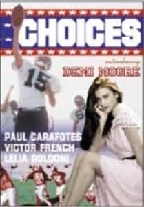 Amazon.com: Choices: Paul Carafotes, Victor French, Lelia Goldoni, Val