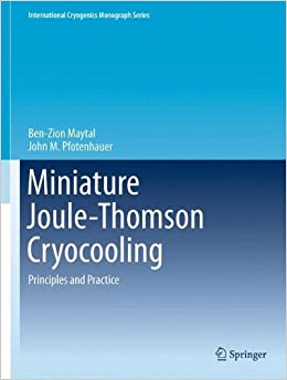 Miniature Joule-Thomson Cryocooling: Principles and Practice