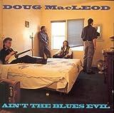 Ain't the Blues Evil