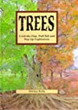 Trees: A Lift-the-flap, Pull-tab and Pop-up Exploration (1857071441) by Felts, Shirley
