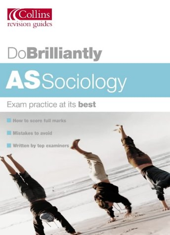 AS Sociology (Do Brilliantly at...) PDF